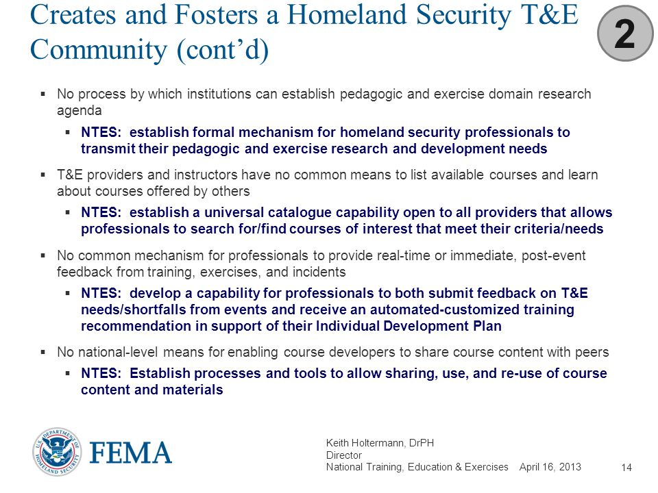 Creates and Fosters a Homeland Security T&E Community (cont'd)
