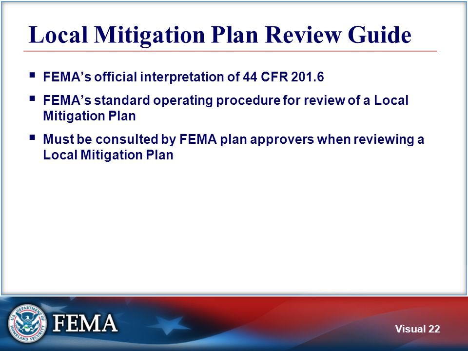 Plan Review Tool The Local Mitigation Plan Review Tool is Appendix A of the Plan Review Guide.