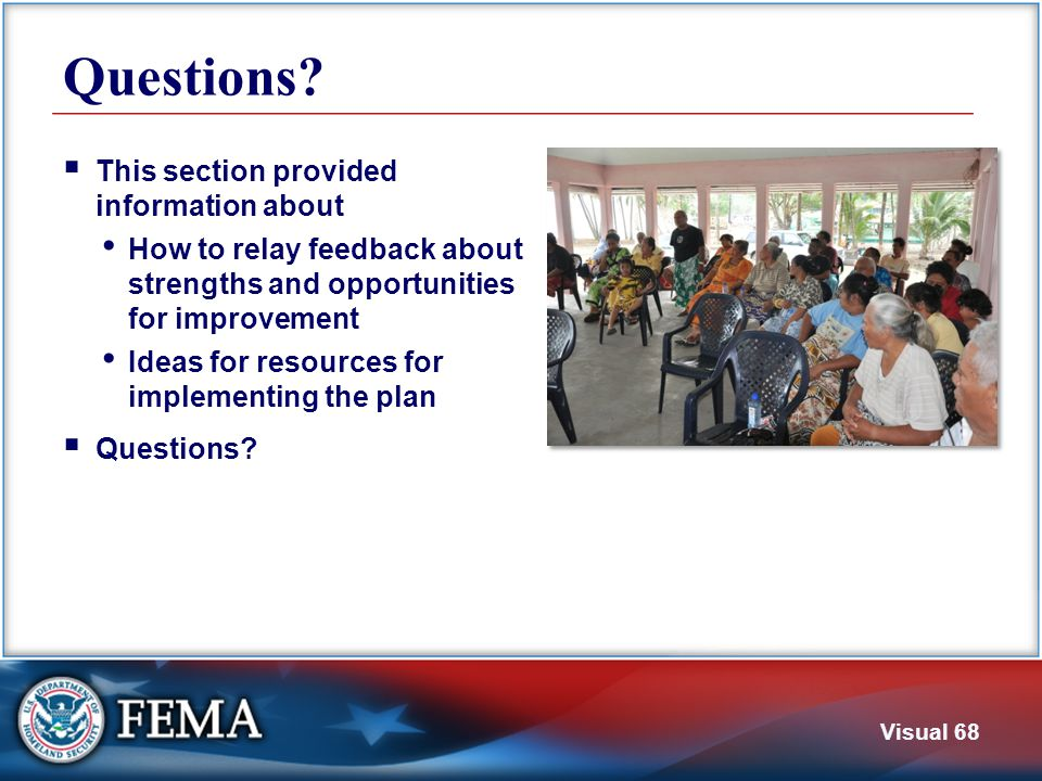 Additional Resources For further information about mitigation planning: www.fema.gov/plan/mitplanning/index.shtm.