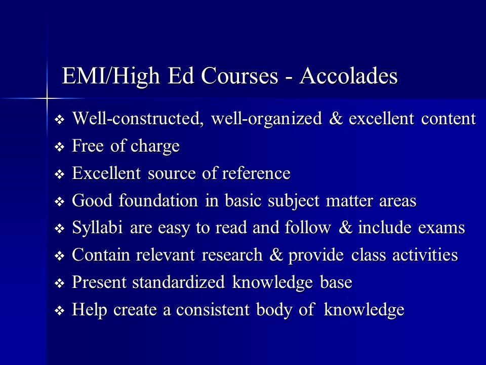 EMI/High Ed Courses - Accolades