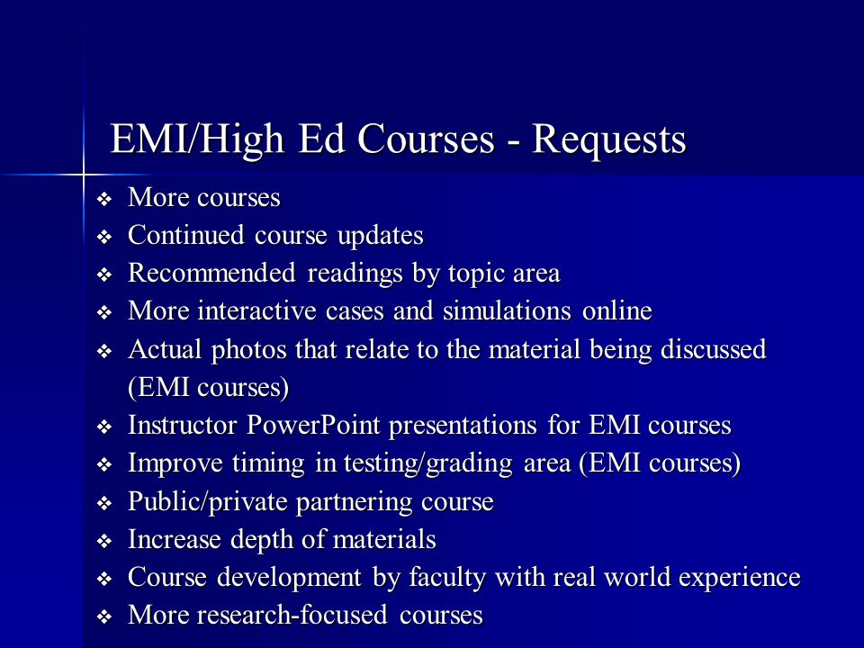 EMI/High Ed Courses - Requests