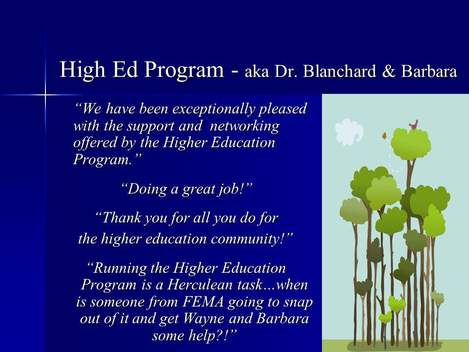 High Ed Program - aka Dr. Blanchard & Barbara
