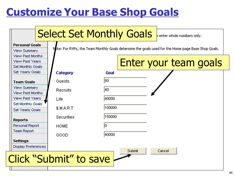 Customize Your Base Shop Goals