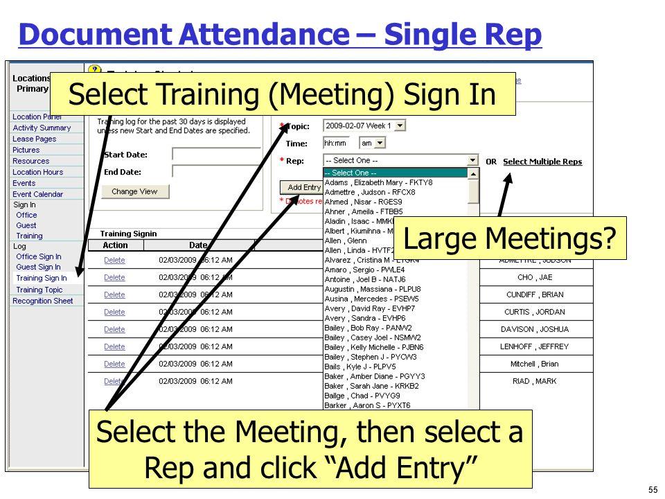 Document Attendance – Single Rep