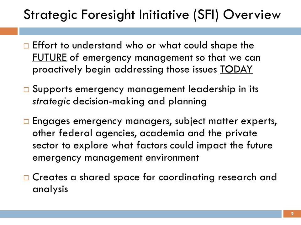 Strategic Foresight Initiative (SFI) Overview