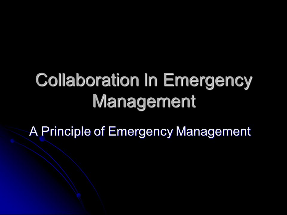 Collaboration In Emergency Management