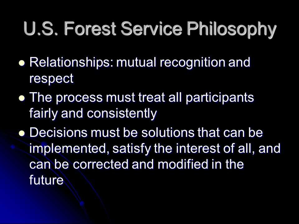U.S. Forest Service Philosophy