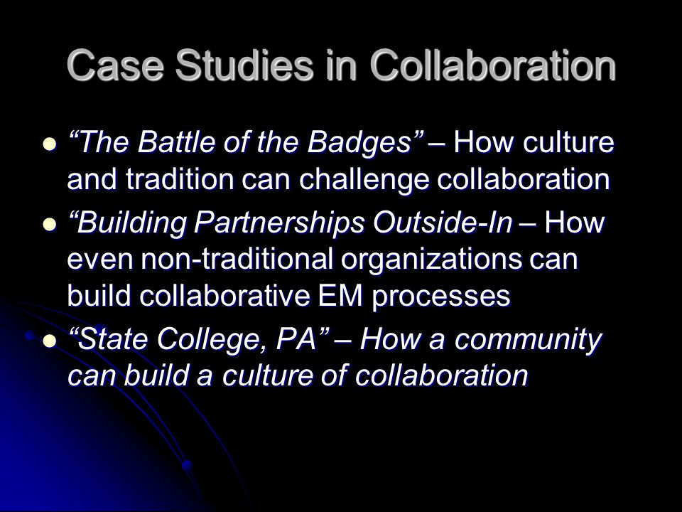Case Studies in Collaboration