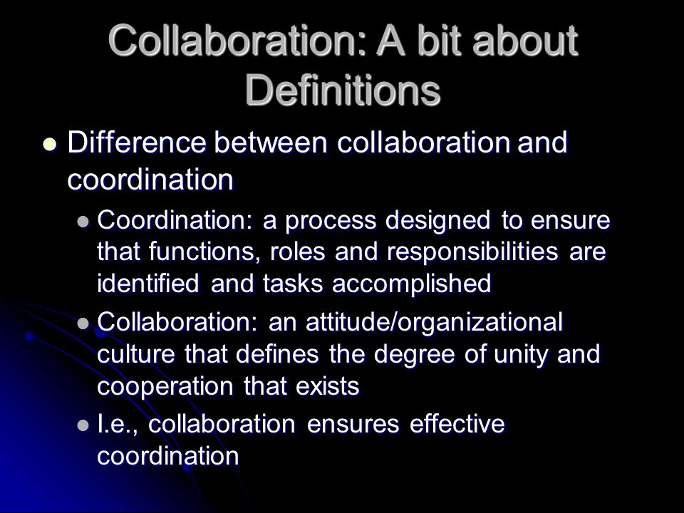 Collaboration: A bit about Definitions