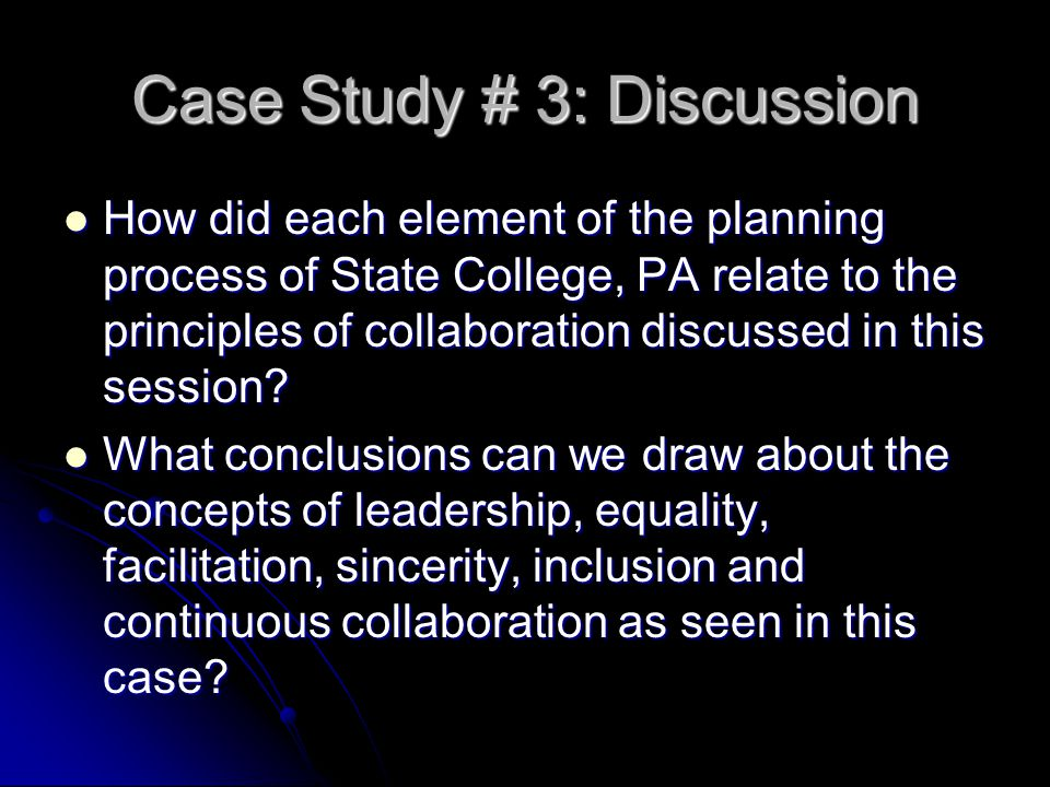 Case Study # 3: Discussion