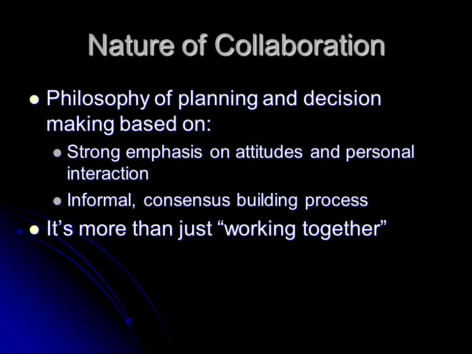 Nature of Collaboration