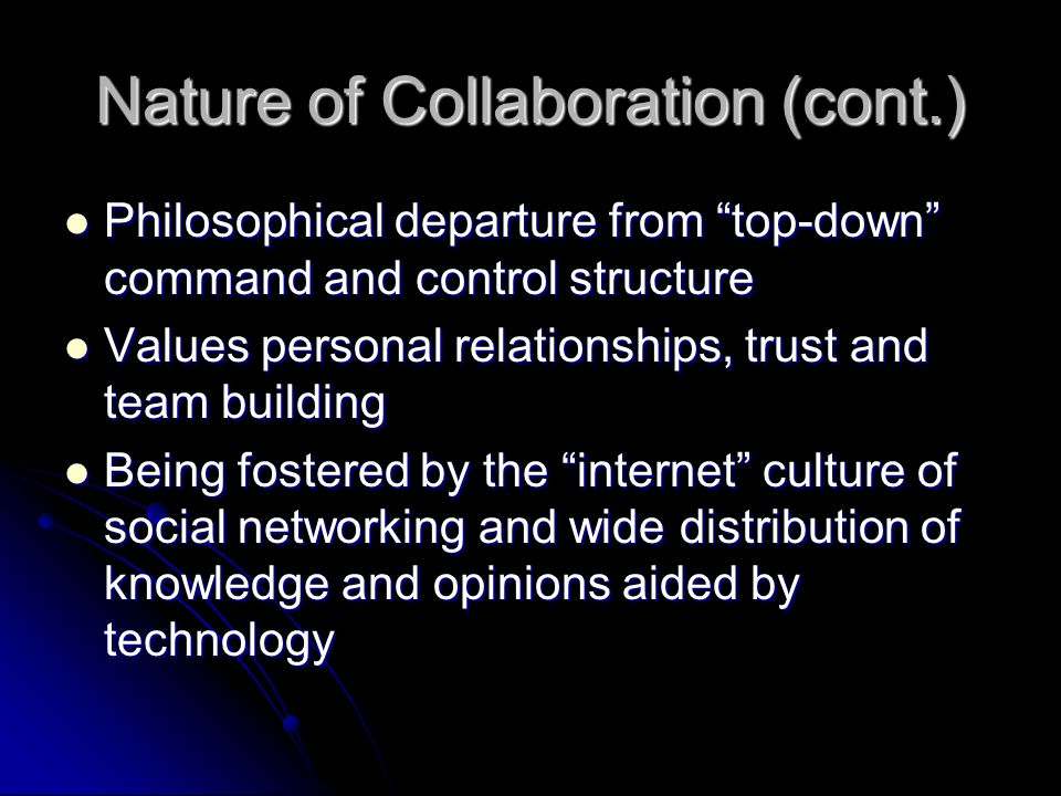 Nature of Collaboration (cont.)