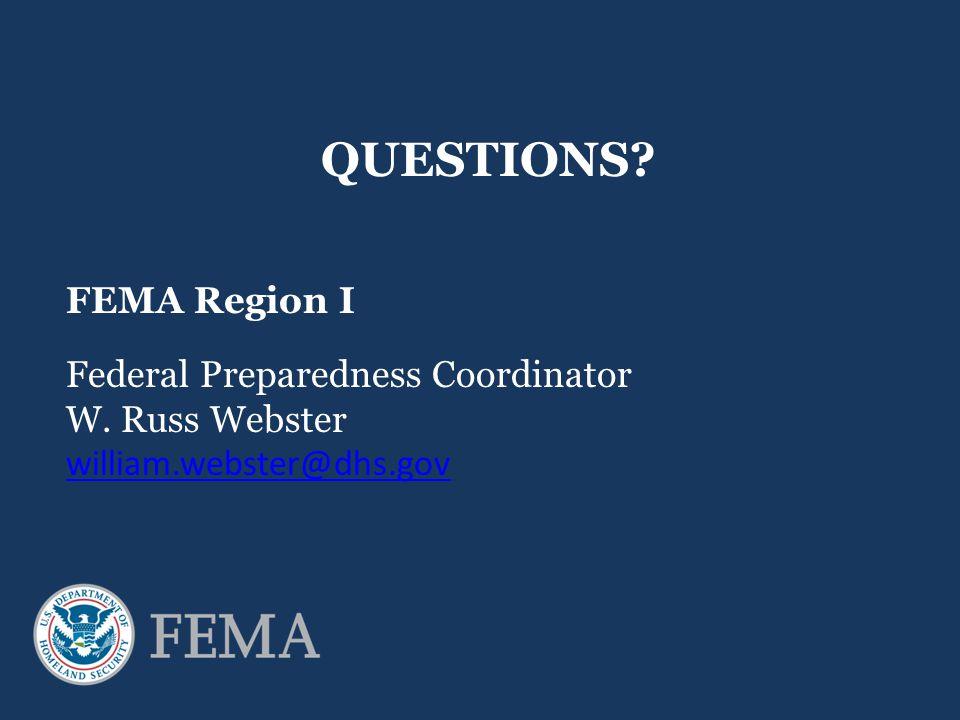 QUESTIONS FEMA Region I Federal Preparedness Coordinator