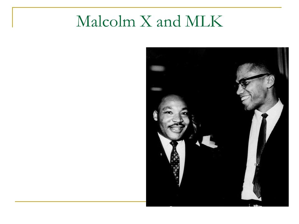 Malcolm X and MLK