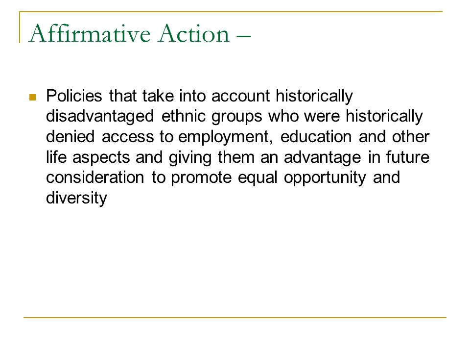 Affirmative Action –