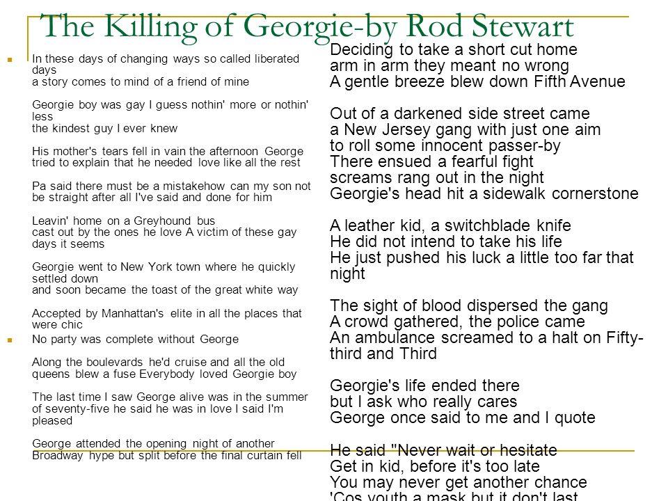 The Killing of Georgie-by Rod Stewart