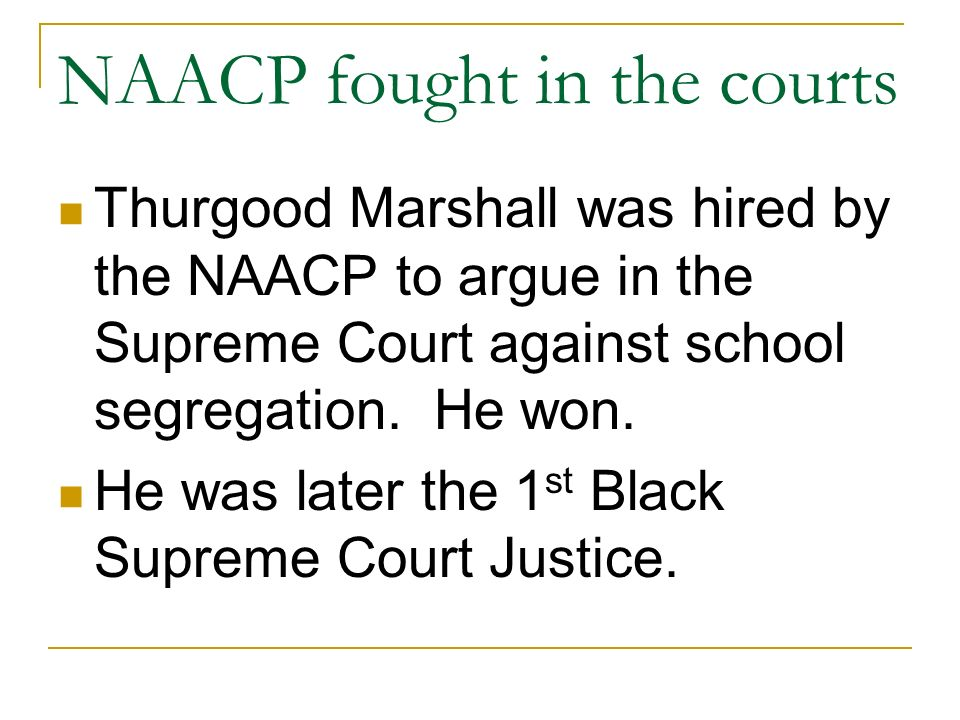 NAACP fought in the courts