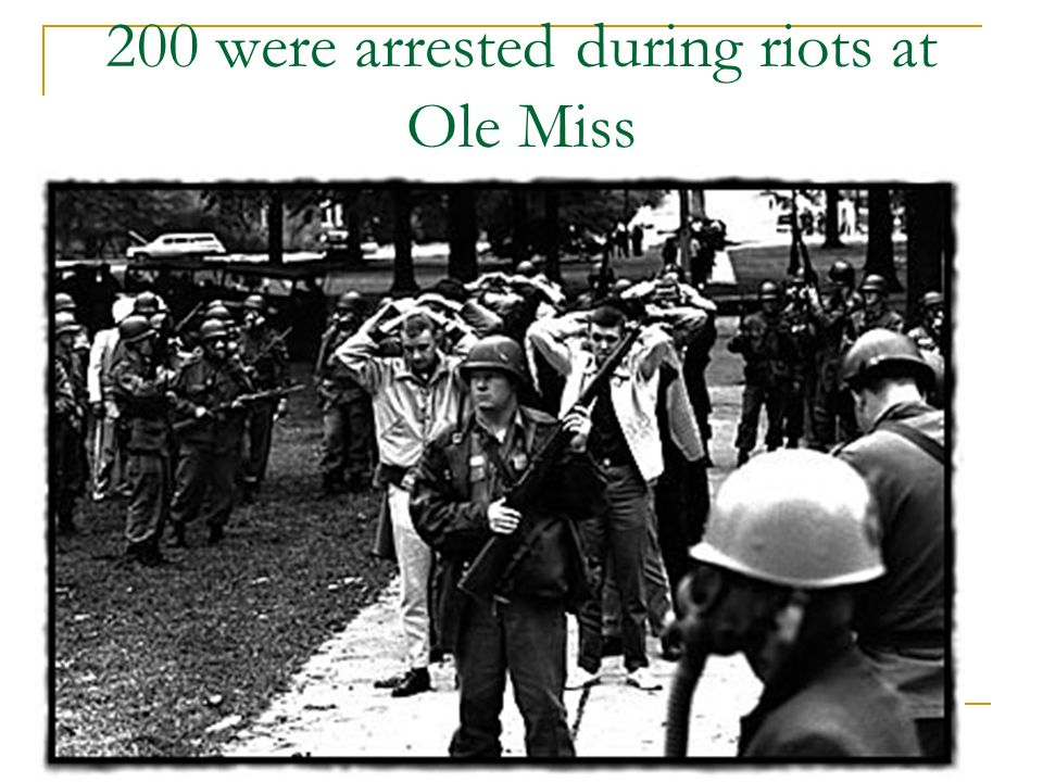 200 were arrested during riots at Ole Miss