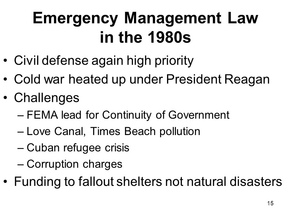 Emergency Management Law in the 1980s