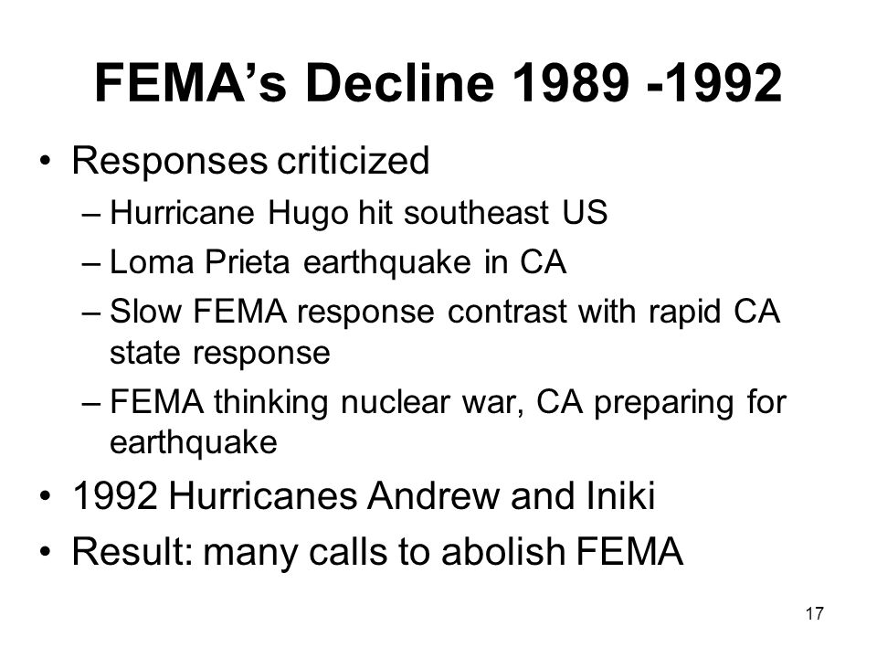 FEMA's Decline 1989 -1992 Responses criticized