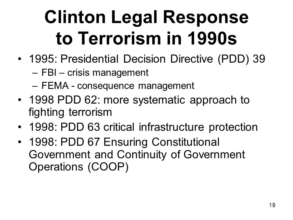 Clinton Legal Response to Terrorism in 1990s