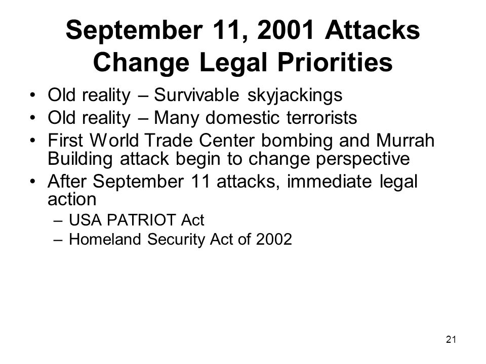 September 11, 2001 Attacks Change Legal Priorities
