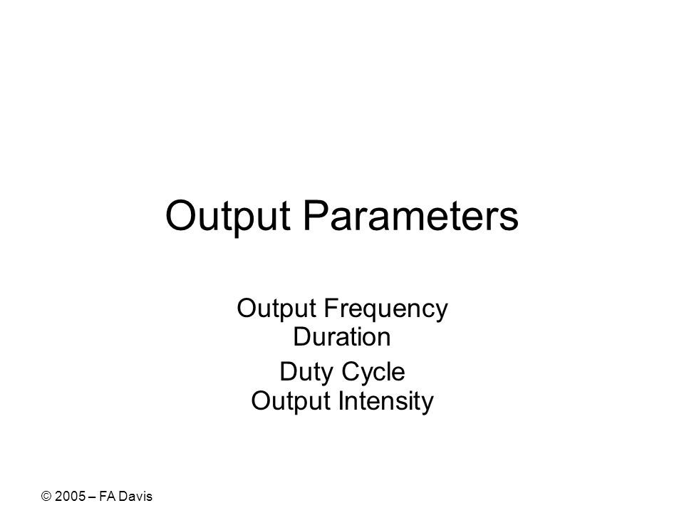 Output Frequency Duration Duty Cycle Output Intensity