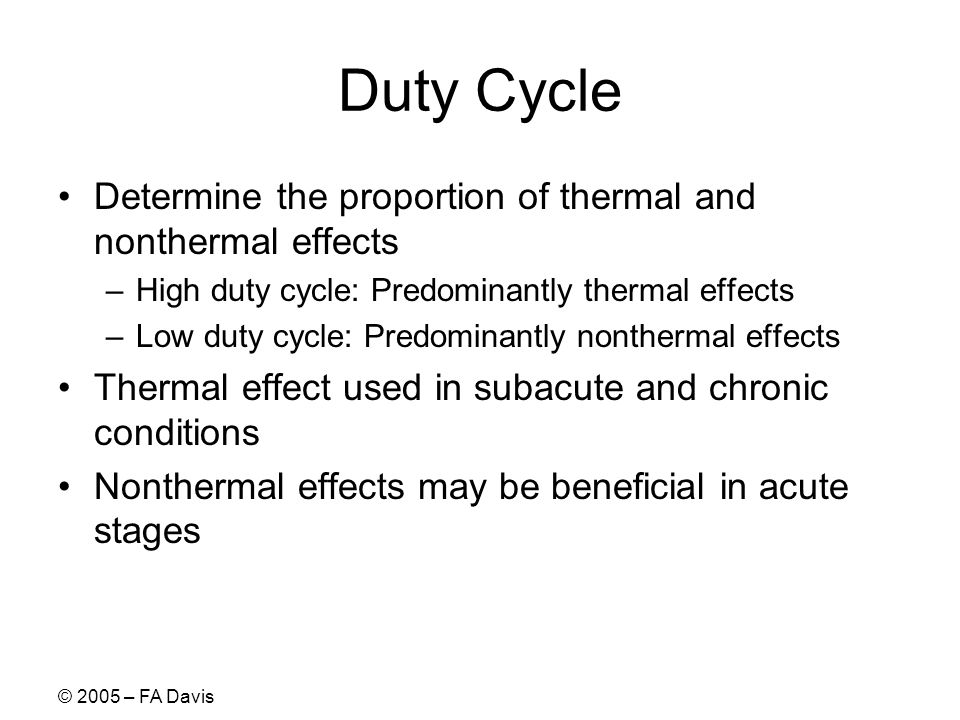 Duty Cycle Determine the proportion of thermal and nonthermal effects