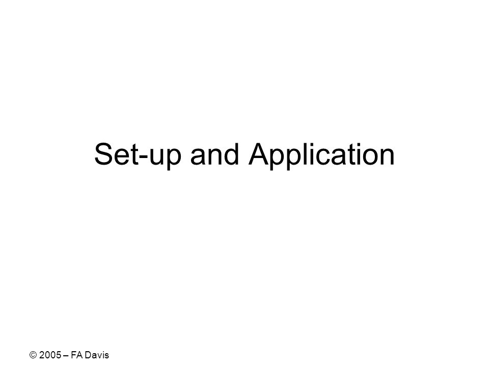 Set-up and Application