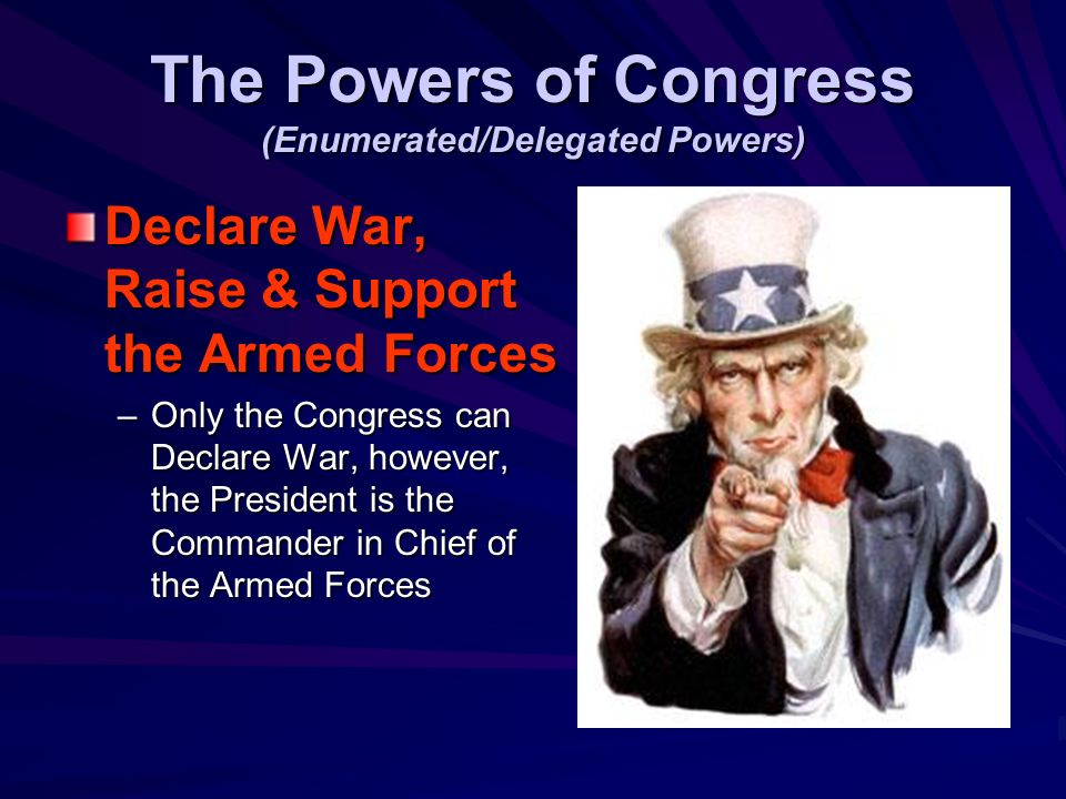 The Powers of Congress (Enumerated/Delegated Powers)
