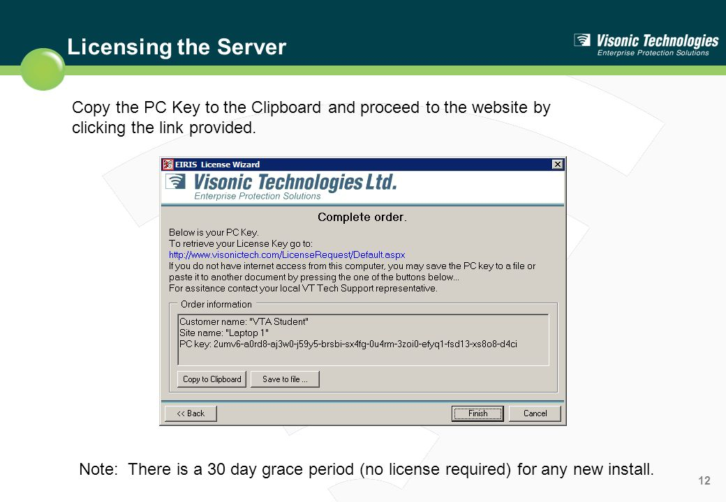 Licensing the Server Copy the PC Key to the Clipboard and proceed to the website by clicking the link provided.