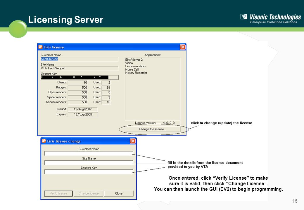 Licensing Server Once entered, click Verify License to make