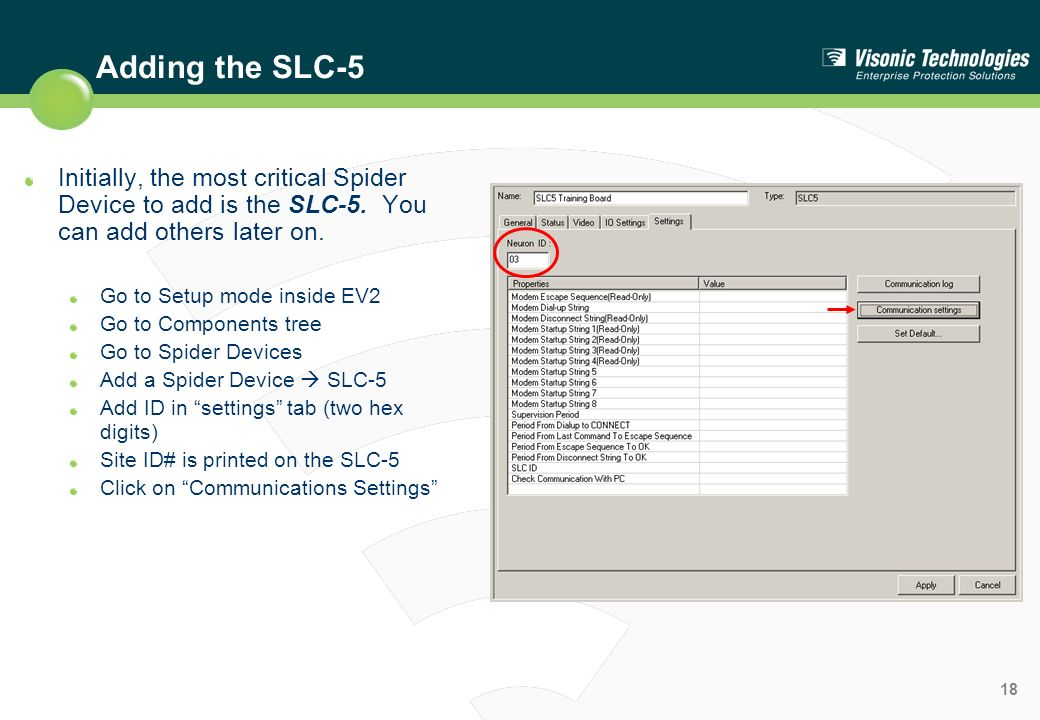 Adding the SLC-5 Initially, the most critical Spider Device to add is the SLC-5. You can add others later on.