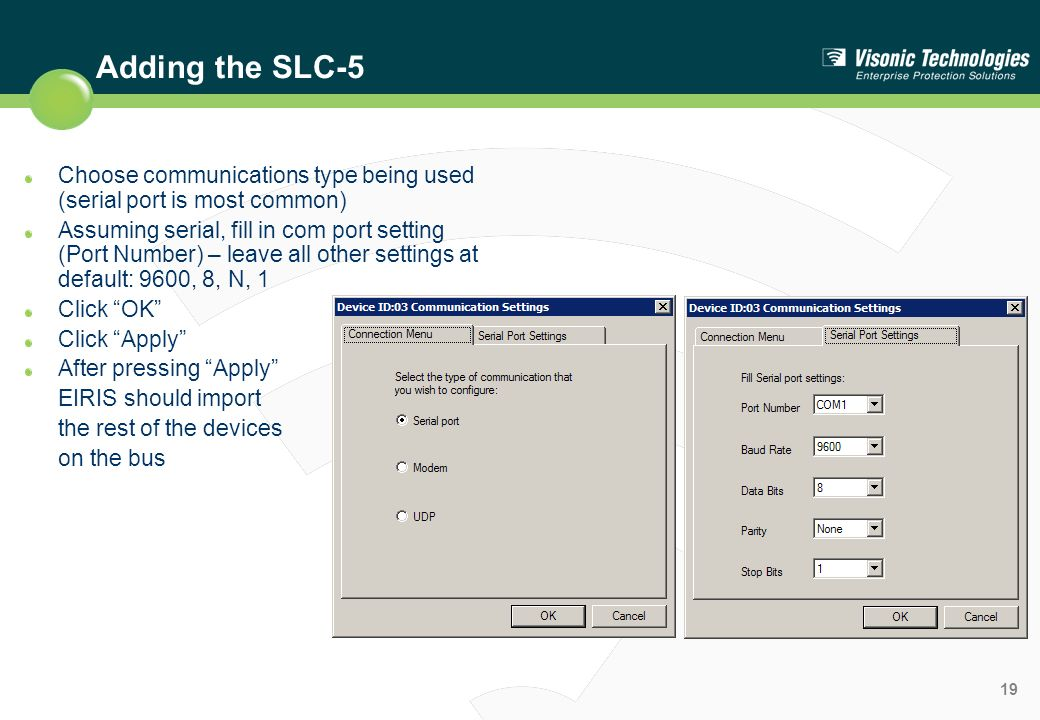 Adding the SLC-5 Choose communications type being used (serial port is most common)