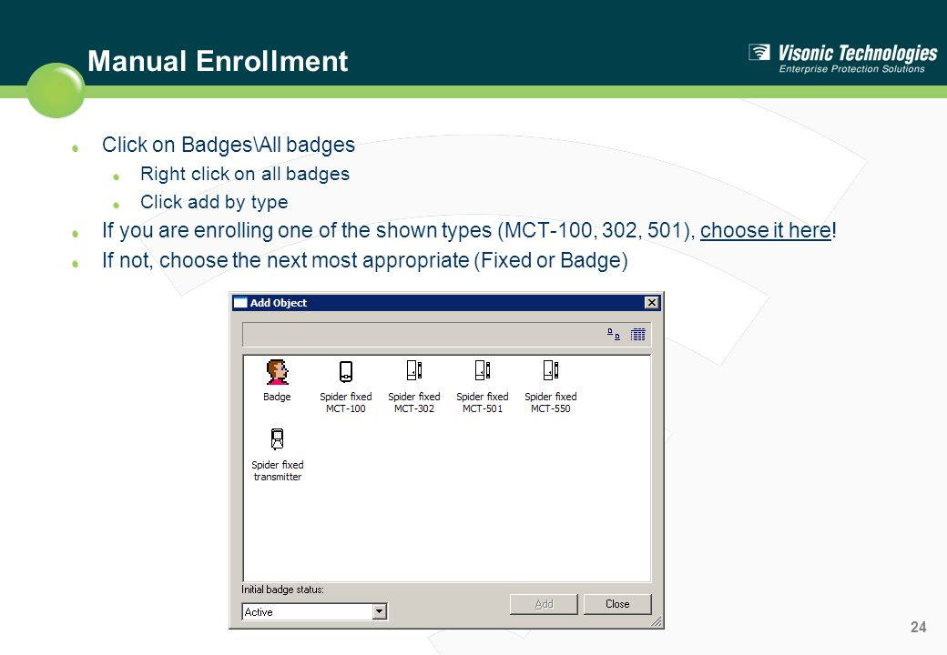 Manual Enrollment Click on Badges\All badges