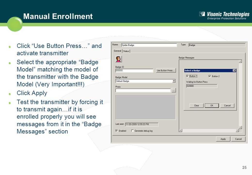 Manual Enrollment Click Use Button Press… and activate transmitter