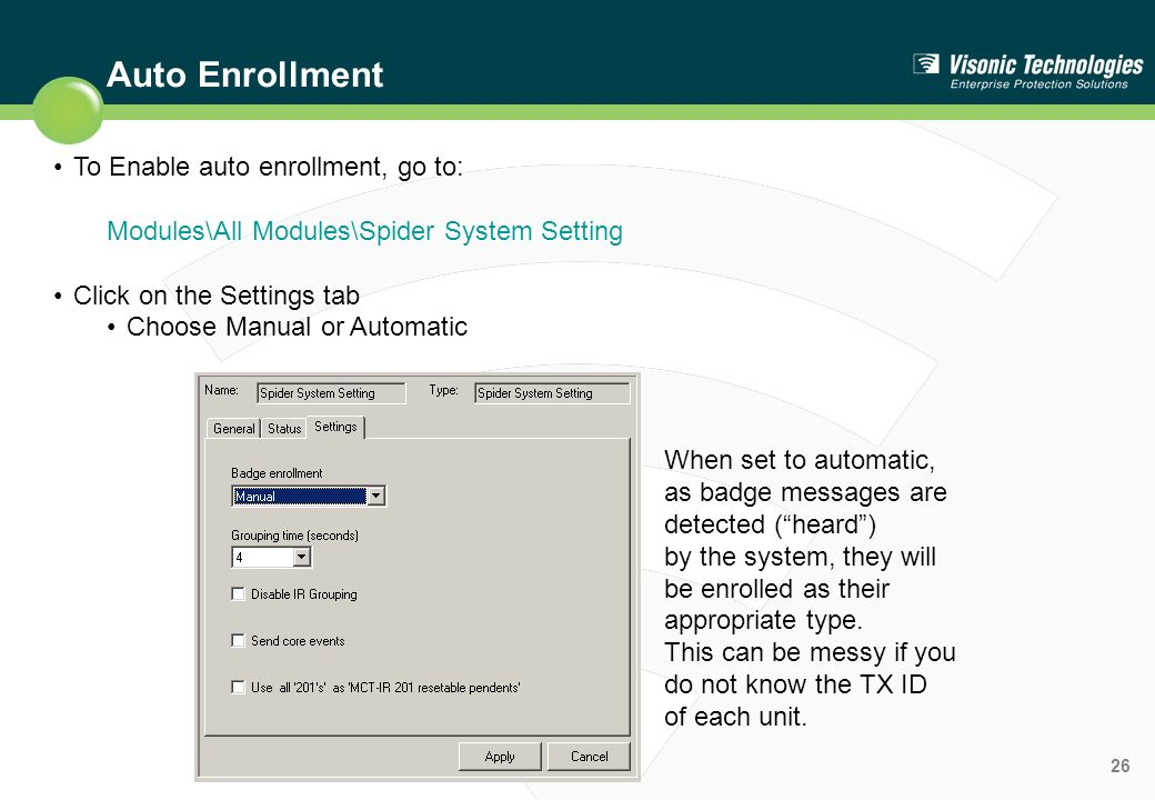 Auto Enrollment To Enable auto enrollment, go to: