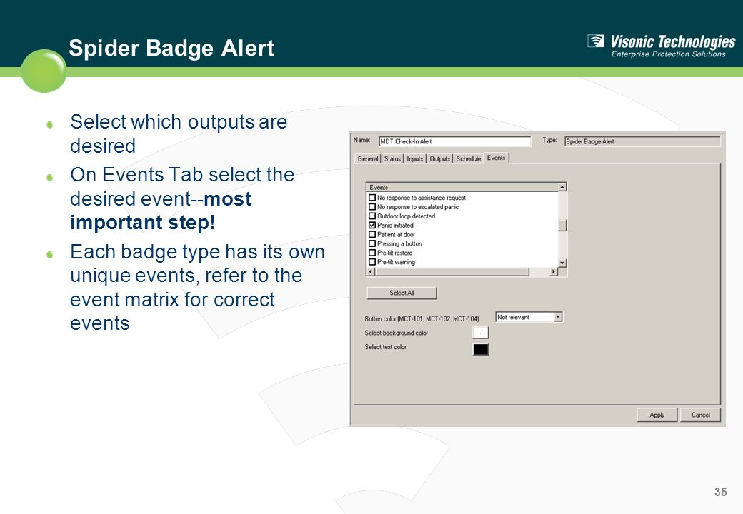 Spider Badge Alert Select which outputs are desired
