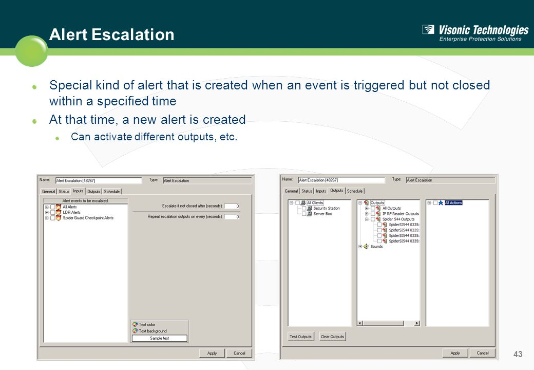 Alert Escalation Special kind of alert that is created when an event is triggered but not closed within a specified time.