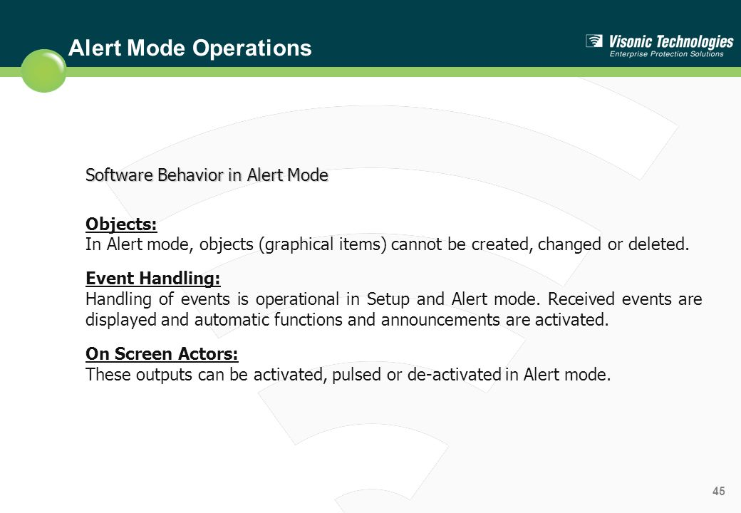 Alert Mode Operations Software Behavior in Alert Mode Objects: