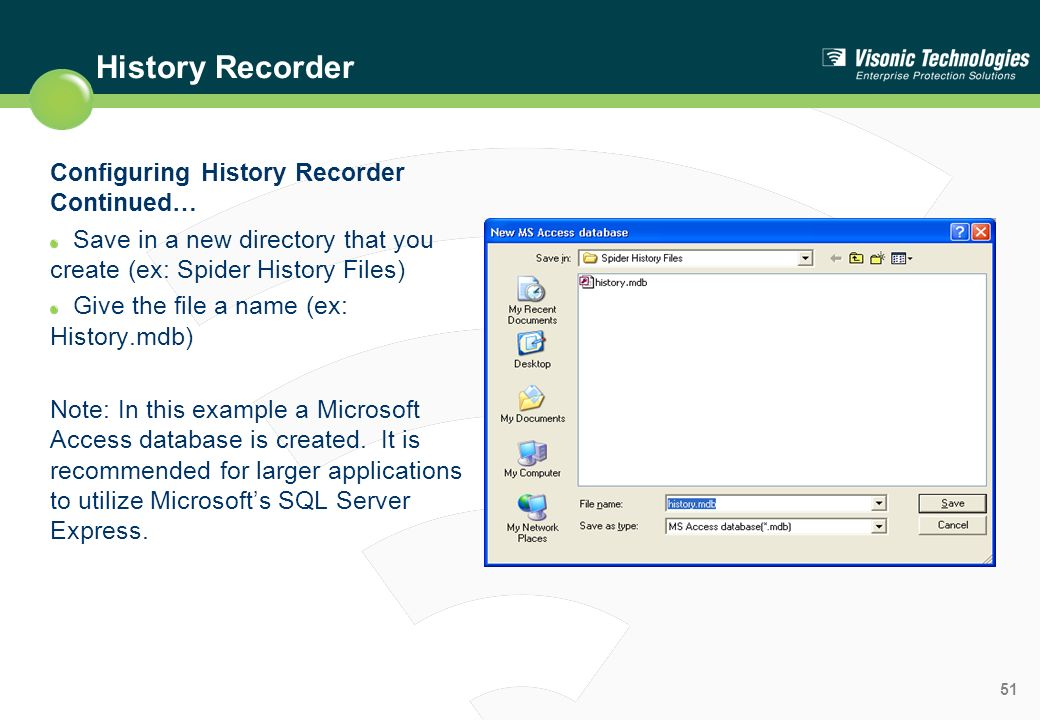 History Recorder Configuring History Recorder Continued…