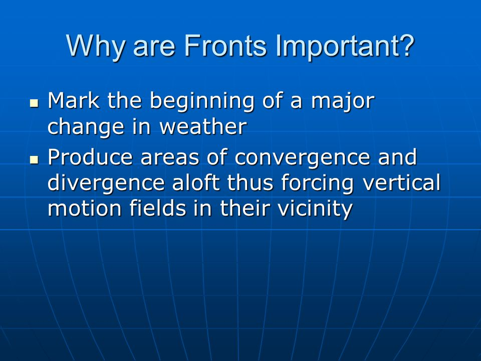 Why are Fronts Important