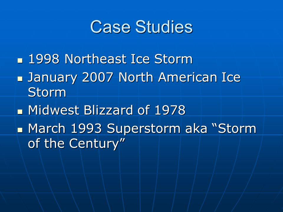 Case Studies 1998 Northeast Ice Storm