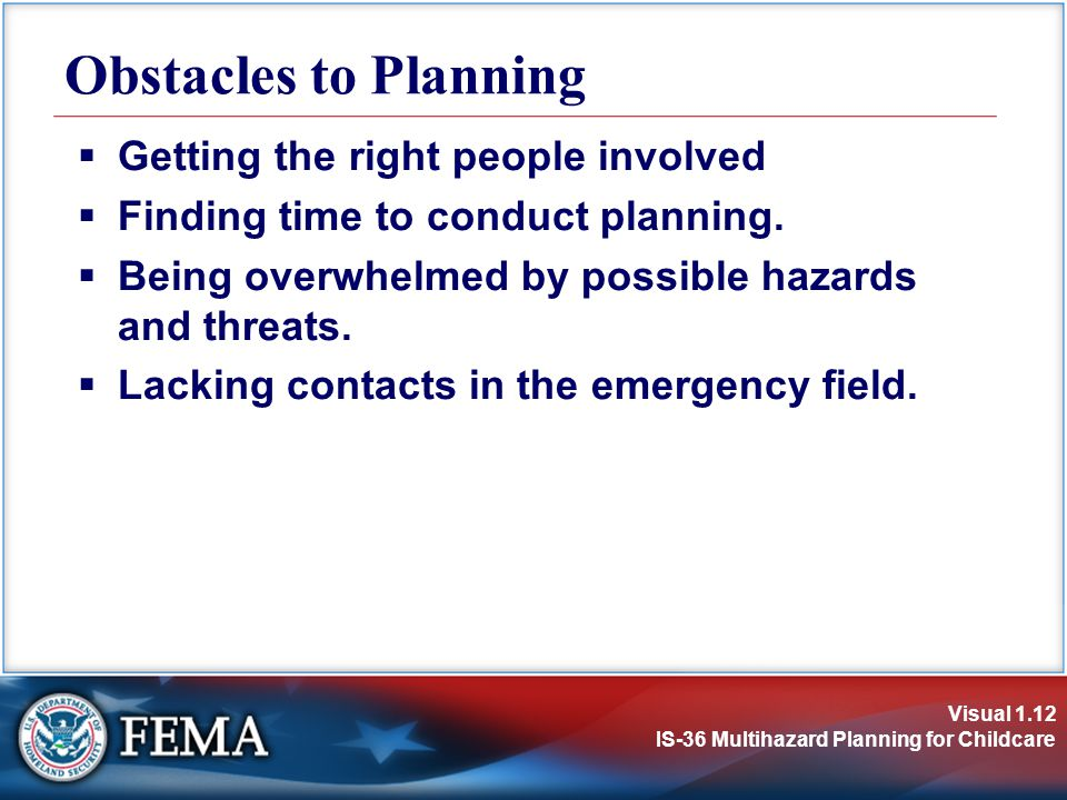 Obstacles to Planning Getting the right people involved