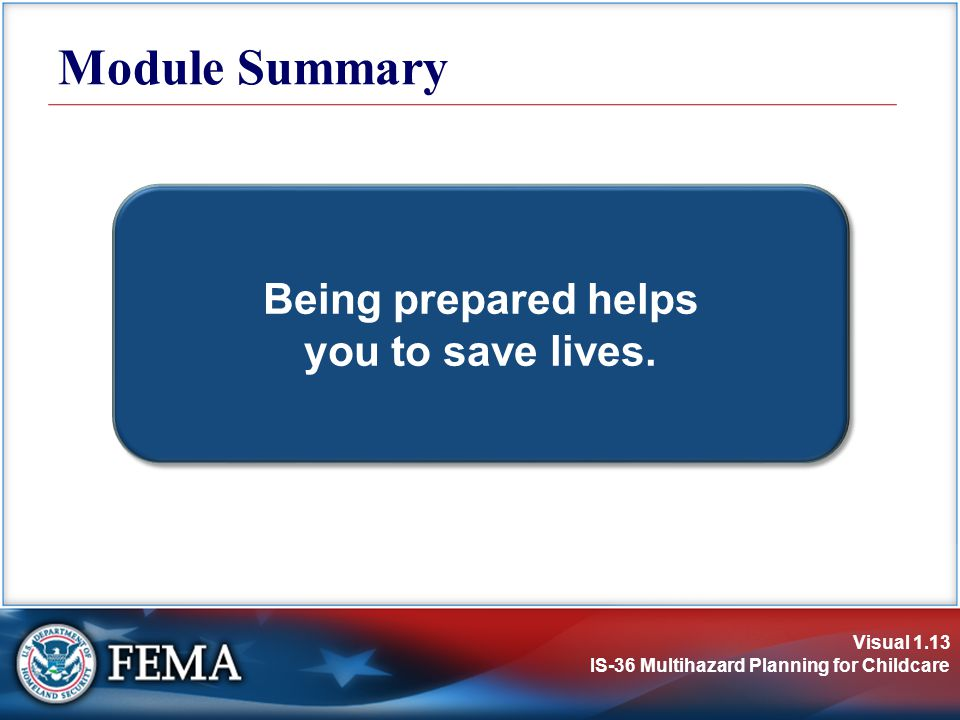 Being prepared helps you to save lives.