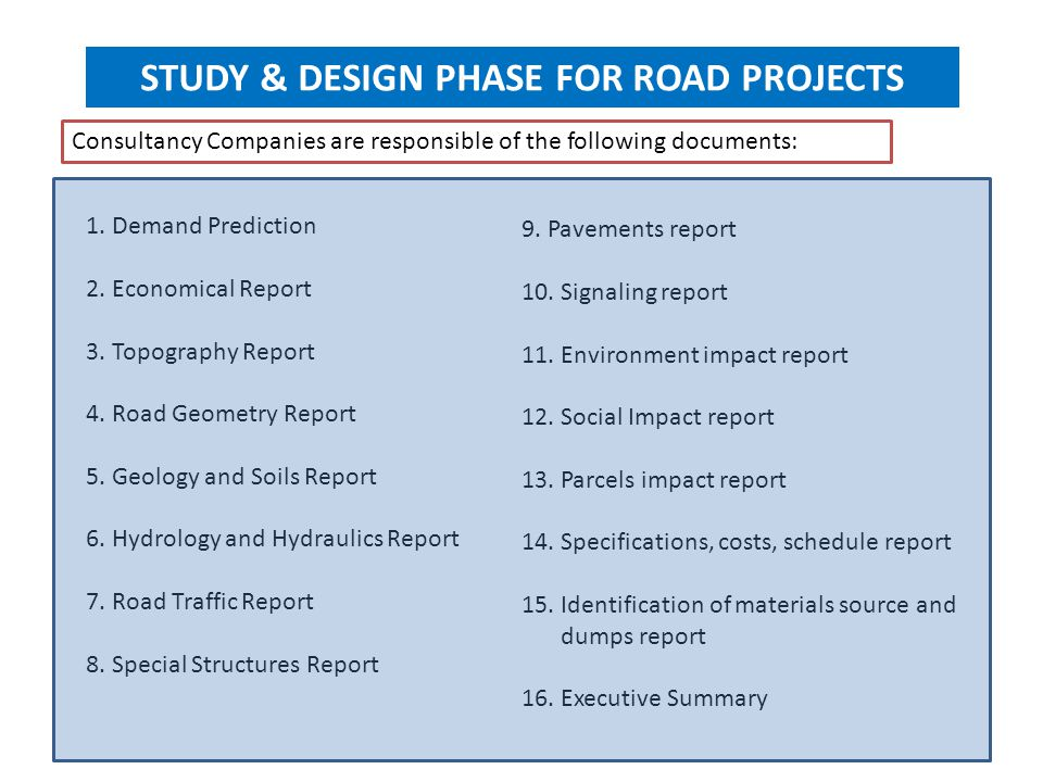 STUDY & DESIGN PHASE FOR ROAD PROJECTS