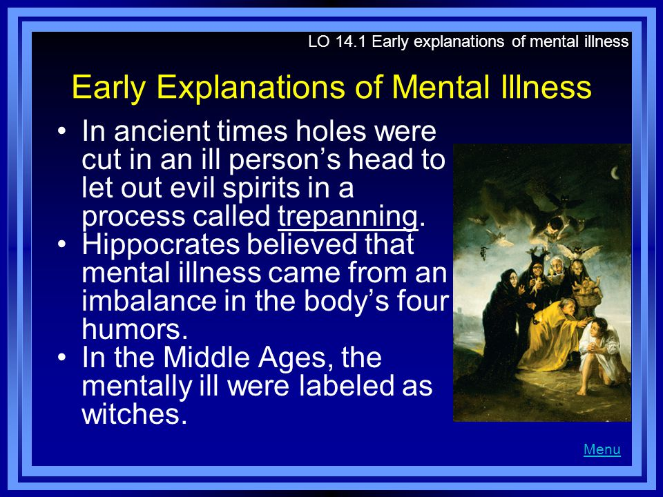 Early Explanations of Mental Illness