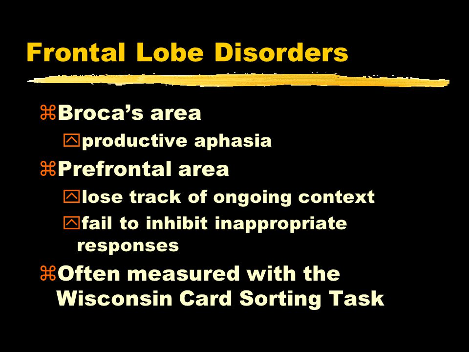 Frontal Lobe Disorders