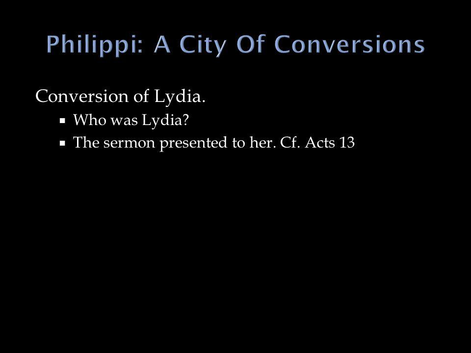 Philippi: A City Of Conversions