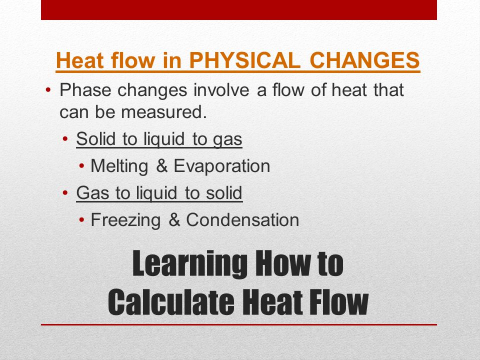 Learning How to Calculate Heat Flow